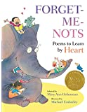 Forget-Me-Nots: Poems to Learn by Heart