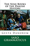 The Nine Books of the Danish History: Gesta Danorum