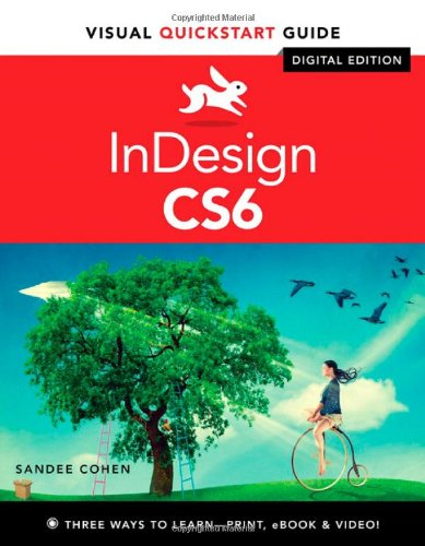 InDesign CS6: Visual QuickStart Guide (To Run An Application In Visual Basic)