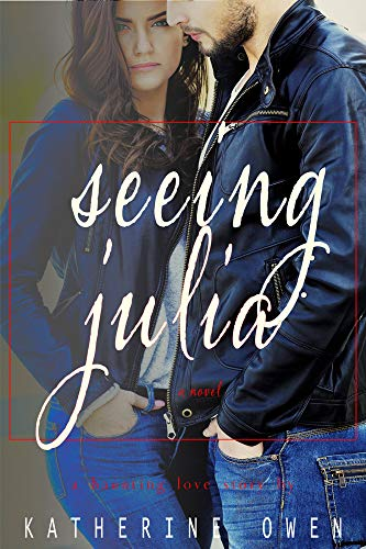 Book: Seeing Julia by Katherine Owen