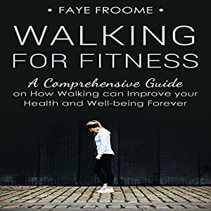 Walking for Fitness Audiobook