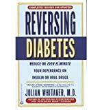 img - for BY Whitaker, Julian, M.D. ( Author ) [{ Reversing Diabetes (Revised and Updated) - By Whitaker, Julian, M.D. ( Author ) Jun - 01- 2001 ( Paperback ) } ] book / textbook / text book