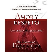 Amor y Respeto: Cuaderno de ejercicios