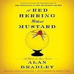 A Red Herring Without Mustard: A Flavia de Luce Novel | Alan Bradley