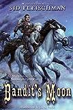 Bandit's Moon