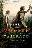 The Modern Castrato, Patricia Howard, 0199365202