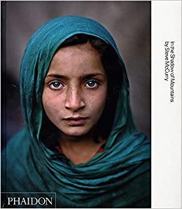 Steve Mccurry In The Shadow Of Mountains McCurry Kerry William Purcell 0000714846406 Amazon Books