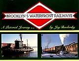Brooklyn's Waterfront Railways, Bendersky, Jay, 0962023701