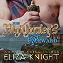 The Highlander's Reward: The Stolen Bride Series, Book 1 Audiobook by Eliza Knight Narrated by Corrie James