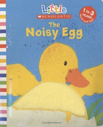 The Noisy Egg (Little Scholastic)
