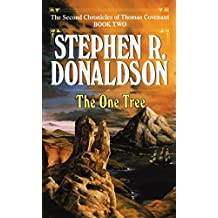 One Tree (The Second Chronicles: Thomas Covenant the Unbeliever)