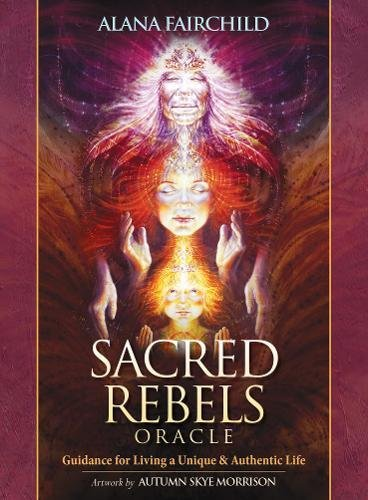 Sacred Guide Cards (Sacred Rebels Oracle: Guidance For Living F Unique & Authentic Life (44 cards and guidebook; boxed))