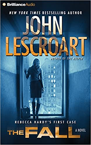 The Fall A Novel Dismas Hardy Series John Lescroart David Colacci 9781480503885 Amazon Books