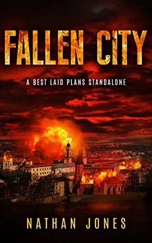 Fallen City: A Best Laid Plans Standalone by [Jones, Nathan]