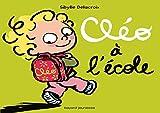 Cléo à l'école (Album Premier Âge) (French Edition)