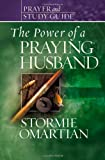 The Power of a Praying® Husband Prayer and Study Guide (Power of Praying)