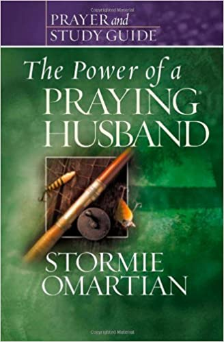 The Power Of A Praying® Husband Prayer And Study Guide (Power Of Praying) by Stormie Omartian