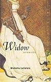 Widow, Michelle Latiolais, 1934137308