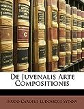 De Juvenalis Arte Compositionis, Hugo Carolus Ludovicus Sydow, 1172470588