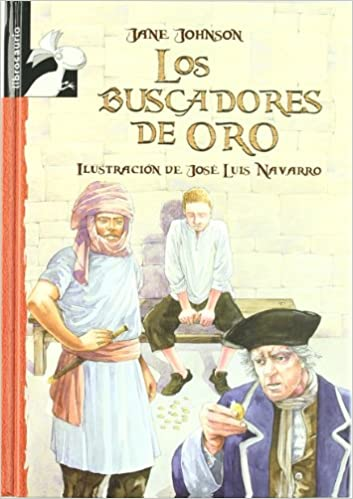 Los buscadores de oro (Librosaurio) (Spanish Edition): Jane Johnson, José Luis Navarro: 9788479429140: Amazon.com: Books