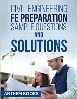 Civil engineering fe exam preparation sample questions and solutions civil engineering fe exam preparation sample questions and solutions 2500 free shipping fandeluxe Image collections