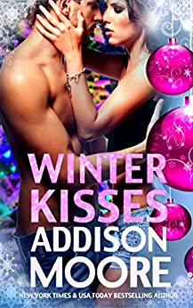 Winter Kisses (3:AM Kisses Book 2) by [Moore, Addison]