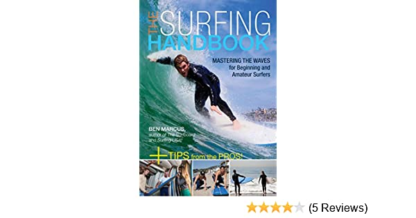 26c5c2bfa7 The Surfing Handbook: Mastering the Waves for Beginning and Amateur ...