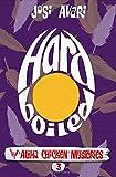 Hard Boiled (Aloha Chicken Mysteries)