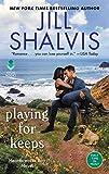 Playing for Keeps: A Heartbreaker Bay Novel by  Jill Shalvis in stock, buy online here
