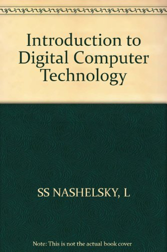 Introduction to Digital Computer Technology
