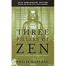 The Three Pillars of Zen: Teaching, Practice, and Enlightenment