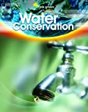 Water Conservation, Saddleback Educational Publishing Staff, 1599054582