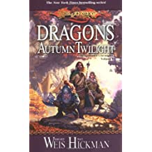 Dragons of Autumn Twilight: Dragonlance Chronicles, Volume I
