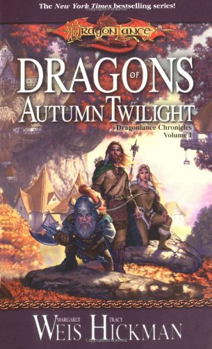 Dragons of Autumn Twilight (Dragonlance Chronicles, Volume I)