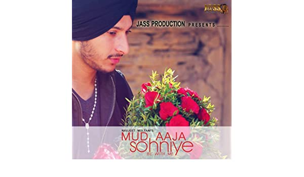 mud aaja sohniye navjeet multani mp3