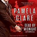 Dead by Midnight: An I-Team Christmas Hörbuch von Pamela Clare Gesprochen von: Kaleo Griffith
