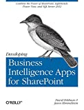 img - for Developing Business Intelligence Apps for SharePoint: Combine the Power of SharePoint, LightSwitch, Power View, and SQL Server 2012 book / textbook / text book