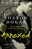 Front cover for the book Annexed by Sharon Dogar