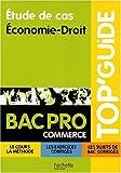 Etudes de cas, économie droit, Bac pro commerce