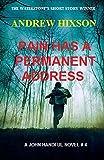 Pain Has A Permanent Address: A JOHN HANDFUL NOVEL # 4 (The John Handful Mysteries)