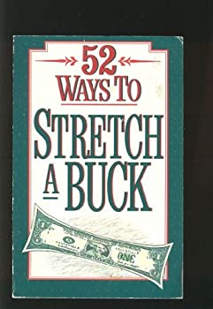 52 Ways to Stretch a Buck 0840796552 Book Cover