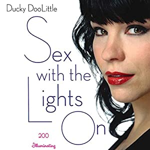 Sex with the Lights On Audiobook