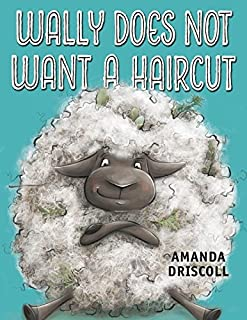 Book Cover: Wally Does Not Want a Haircut