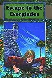 Escape to the Everglades, Edwina Raffa and Annelle Rigsby, 1561646199