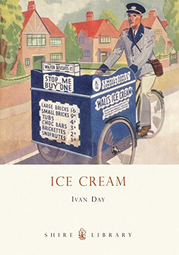 Ice Cream: A History (Shire Library) by Ivan Day