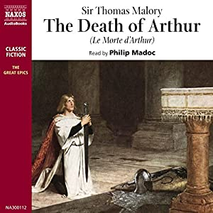 Le Morte d'Arthur (The Death of Arthur) Audiobook