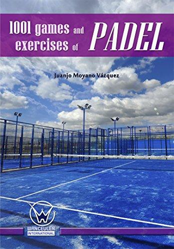 Amazon.com: 1001 Games and exercises of padel eBook: Juanjo ...