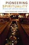 img - for Pioneering Spirituality: Resources for reflection and practice book / textbook / text book