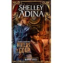Fields of Gold: A steampunk adventure novel (Magnificent Devices Book 12)