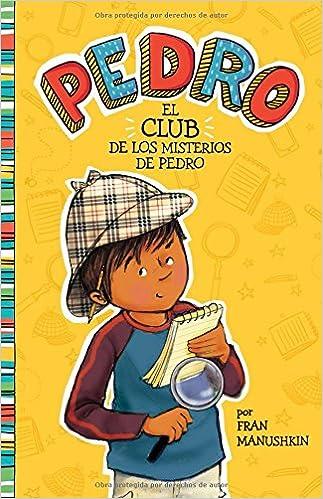 El club de los misterios de Pedro (Pedro en español ...